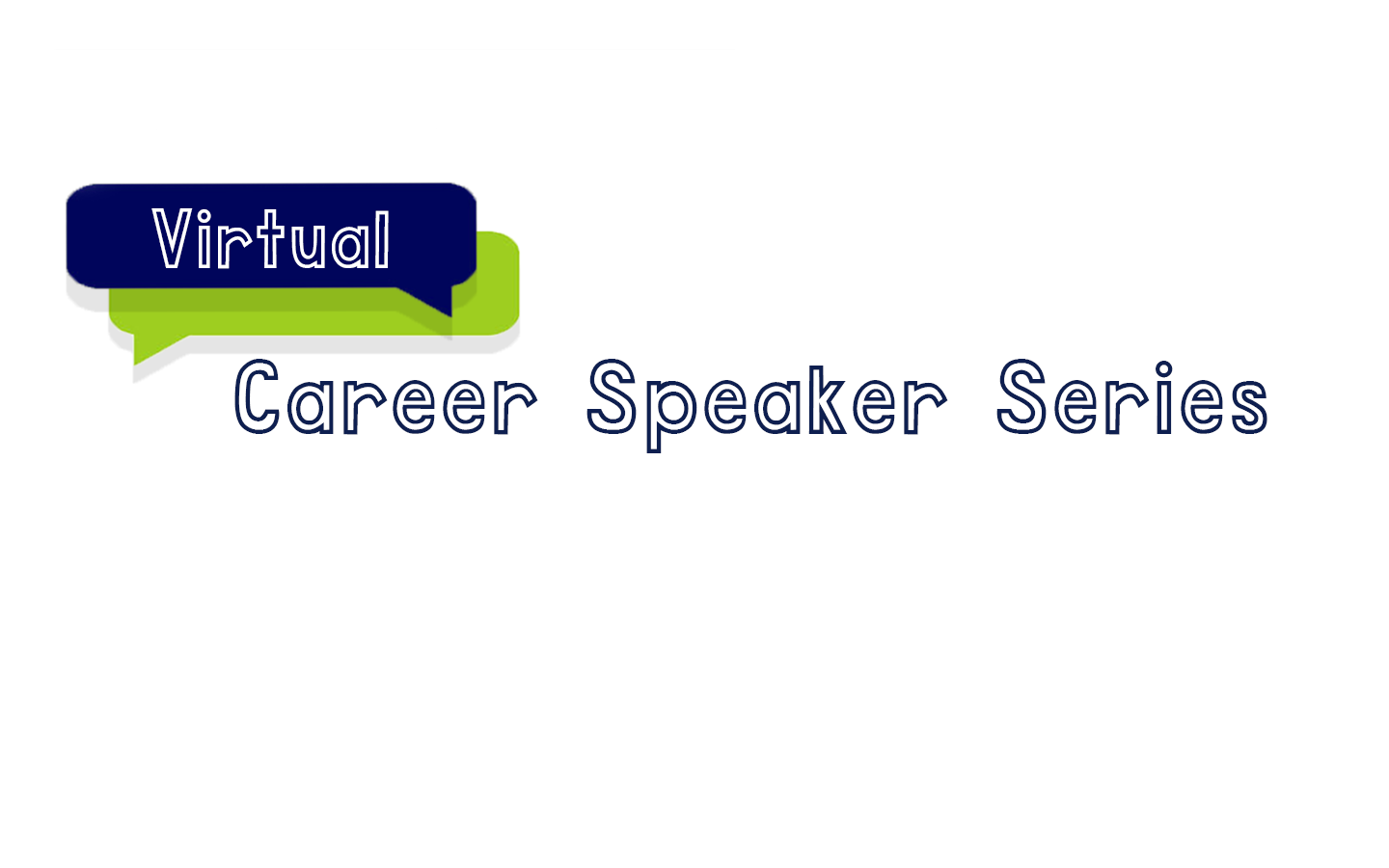 Virtual Career Speaker Series