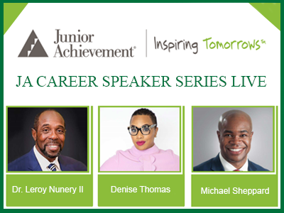 JA Career Speaker Live Event - Celebrate African American Entrepreneurs and Inspire Your Students to Dream Big