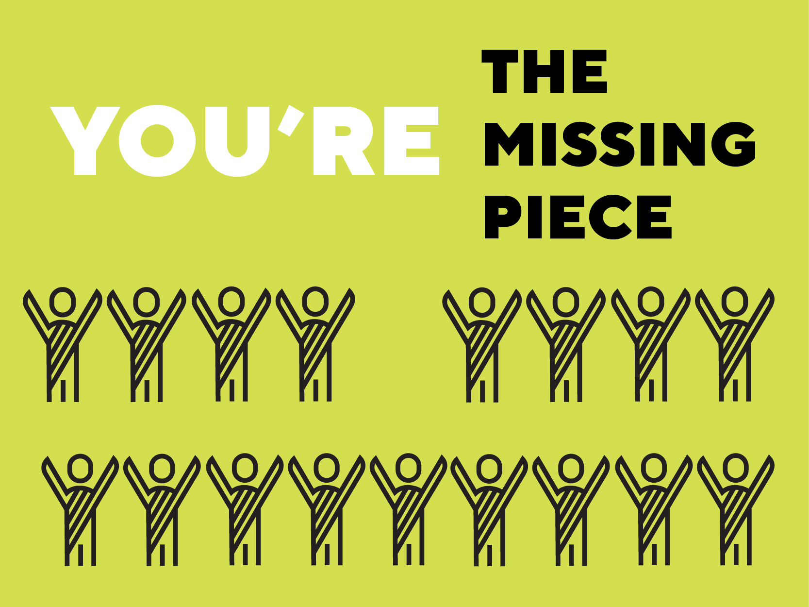 Volunteer - You're the Missing Piece!