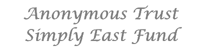 Anonymous Trust/Simply East Fund